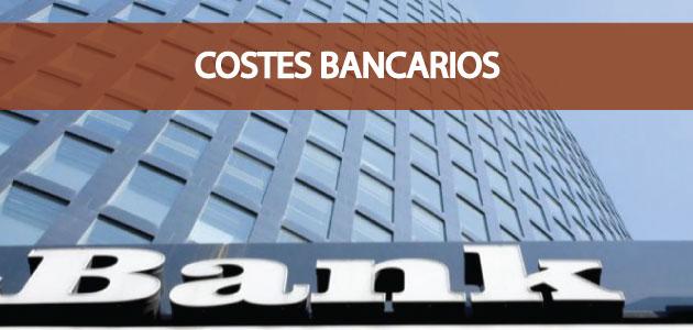 Costes por los productos y los servicios de los bancos