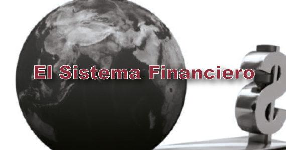 definición, funcionamiento y objetivo del sistema financiero