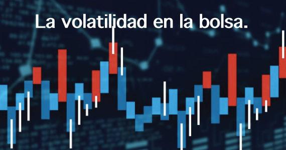 La importancia de la volatilidad