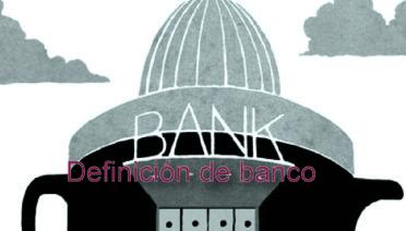 qué es un banco